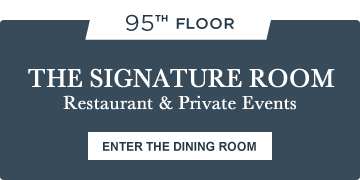 The Signature Room - Restaurant & Private Events